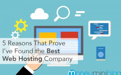 5 Reasons That Prove I've Found the Best Web Hosting Company