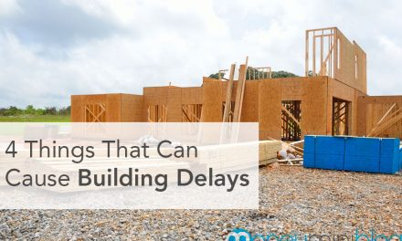 4 Things That Can Cause Building Delays