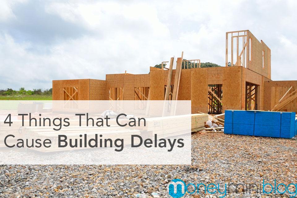 building delays home