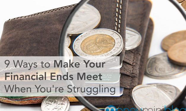 9 Ways to Make Your Financial Ends Meet When You're Struggling for Money