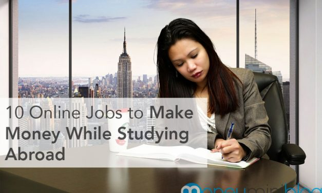 10 Online Jobs for Students to Make Money While Studying Abroad