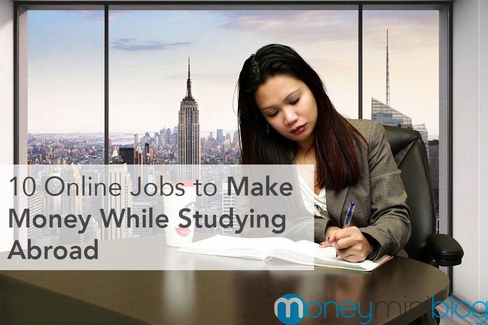 study abroad make money jobs