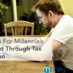3 Tips For Millennials To Get Through Tax Season