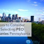 5 Factors to Consider When Selecting PEO Companies in Pennsylvania