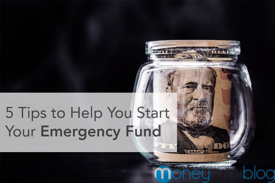 5 Tips to Help You Start Your Emergency Fund