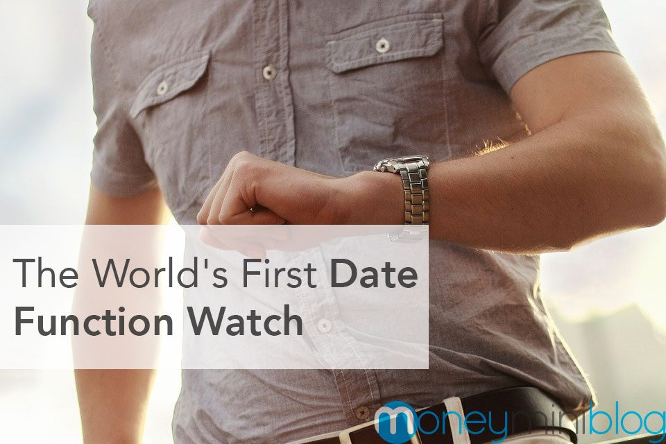 The World's First Date Function Watch