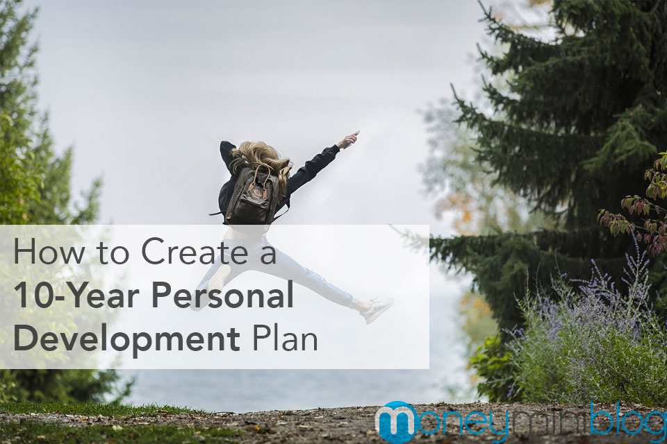 How to Create a 10-Year Personal Development Plan