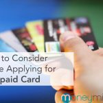 What to Consider Before Applying for a Prepaid Card