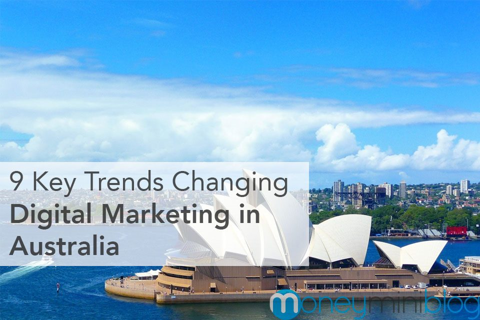 9 Key Trends Changing Digital Marketing in Australia
