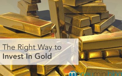 The Right Way To Invest In Gold