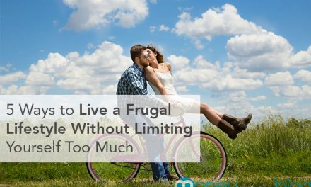 5 Ways to Live a Frugal Lifestyle Without Limiting Yourself Too Much