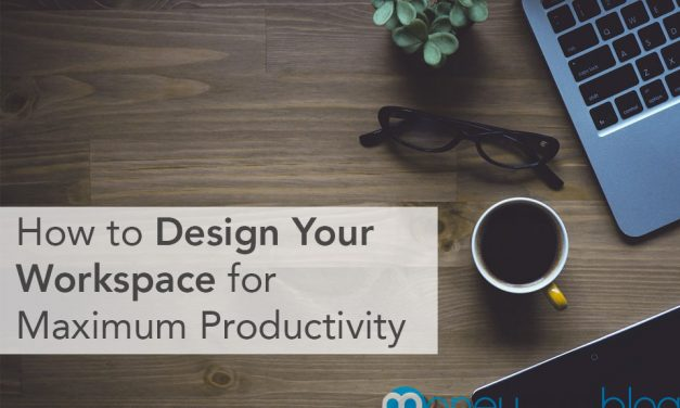 How to Design Your Workspace for Maximum Productivity
