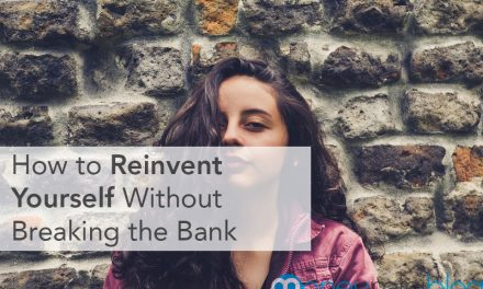 How to Reinvent Yourself Without Breaking the Bank