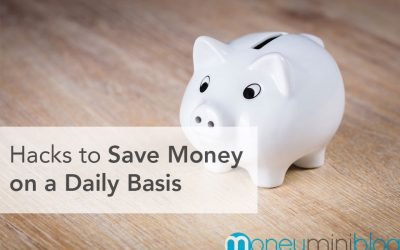 33 Hacks to Save Money on a Daily Basis
