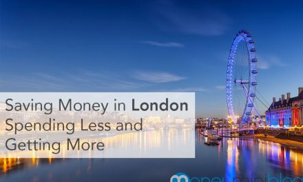 Saving Money in London: Spending Less and Getting More