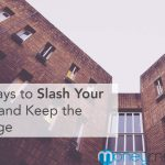 10 Ways to Slash Your Rent and Keep the Change