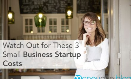 Watch Out for These 3 Small Business Startup Costs