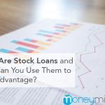 What Are Stock Loans and How Can You Use Them to Your Advantage?