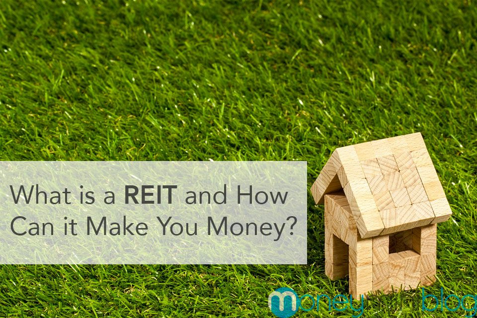 What is a REIT and How Can it Make You Money?