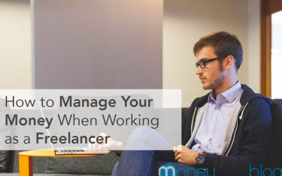 How to Manage Your Money When Working as a Freelancer