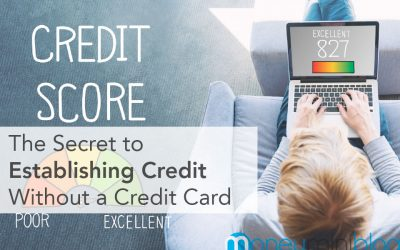 The Secret to Establishing Credit Without a Credit Card