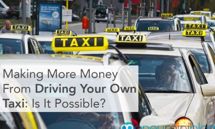 Making More Money From Driving Your Own Taxi: Is It Possible?