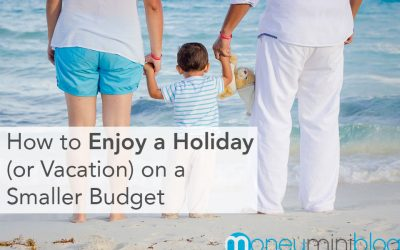 How to Enjoy a Holiday (or Vacation) on a Smaller Budget
