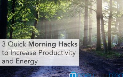 3 Quick Morning Hacks to Increase Productivity and Energy