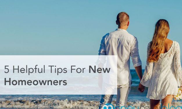 5 Helpful Tips For New Homeowners