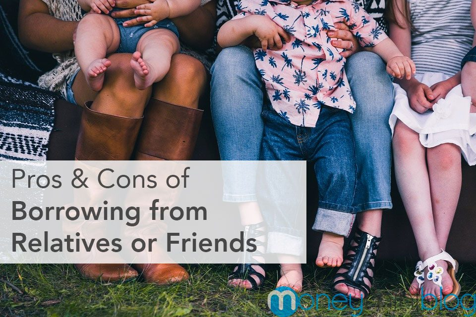 Pros & Cons of Borrowing from Relatives or Friends