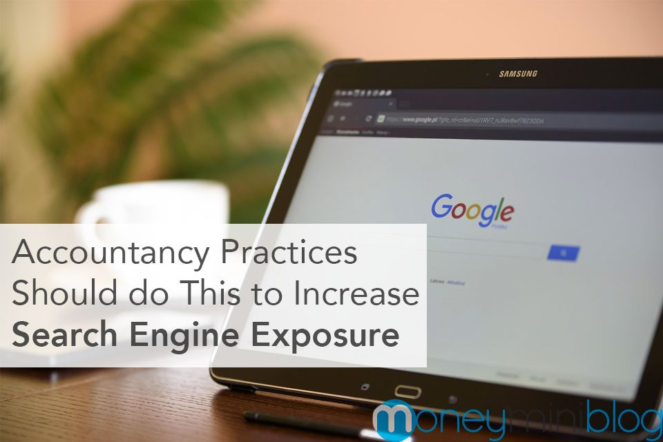 6 Activities Accountancy Practices Should do to Increase Search Engine Exposure