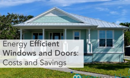 Energy Efficient Windows and Doors: Costs and Savings