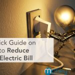 A Quick Guide on How to Reduce Your Electric Bill