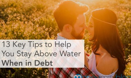 13 Key Financial Management Tips to Help You Stay Above Water When in Debt