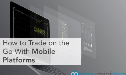 How to Trade on the Go With Mobile Platforms