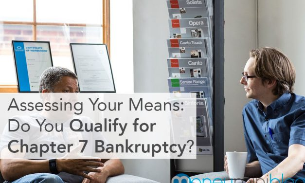 Assessing Your Means: Do You Qualify for Chapter 7 Bankruptcy?