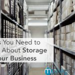 3 Tips You Need to Know About Storage for Your Business