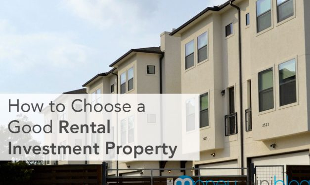 How to Choose a Good Rental Investment Property