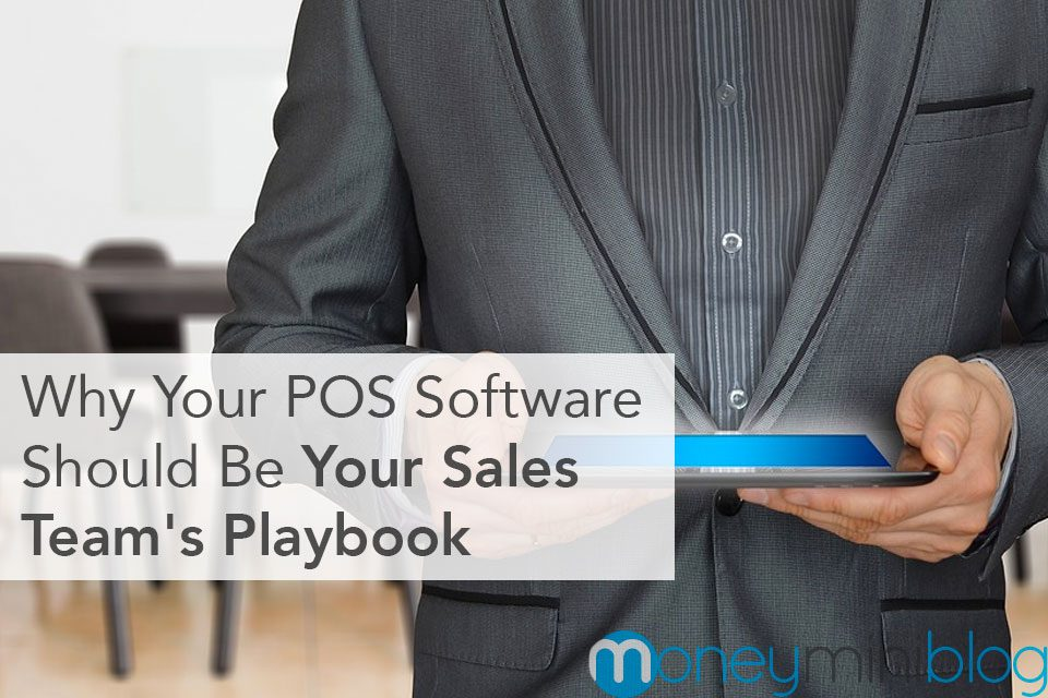 Why Your POS Software Should Be Your Sales Team's Playbook