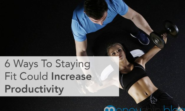 6 Ways To Staying Fit Could Increase Productivity