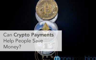 Can Crypto Payments Help People Save Money?