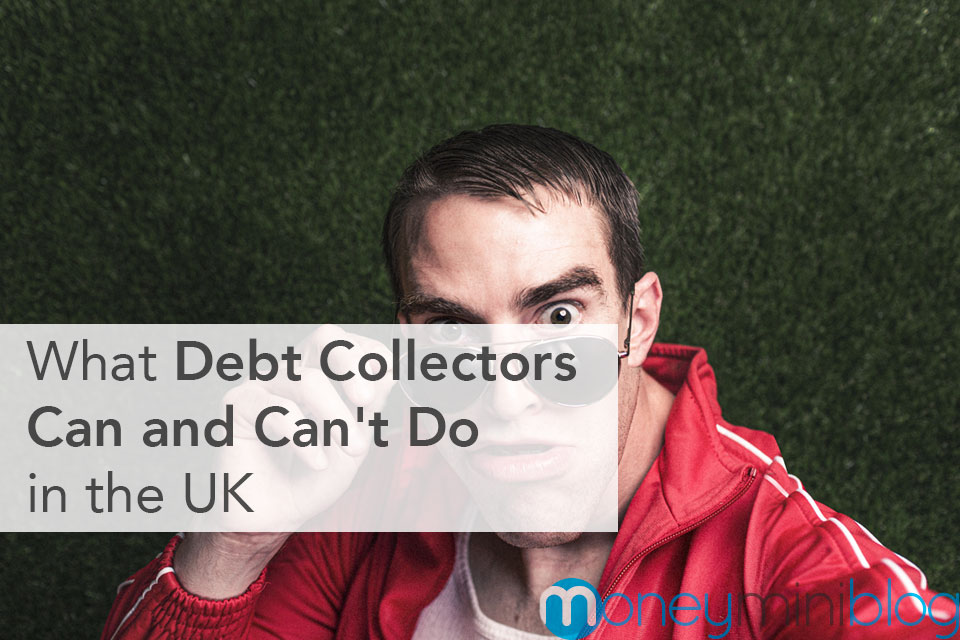 What Debt Collectors Can and Can't Do in the UK