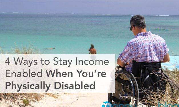 4 Ways to Stay Income Enabled When You're Physically Disabled