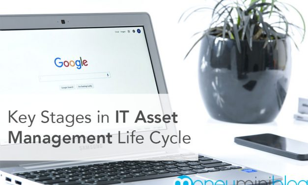 Key Stages in IT Asset Management Life Cycle