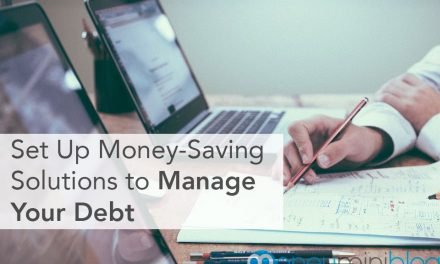 How to Set Up Money-Saving Solutions to Manage Your Debt