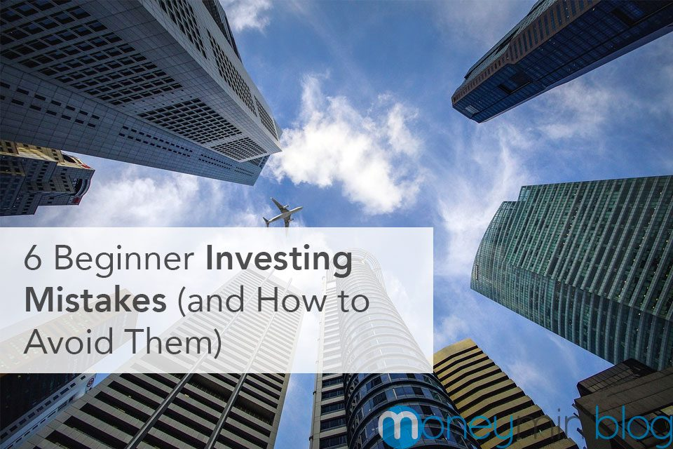 6 Beginner Investing Mistakes (and How to Avoid Them)