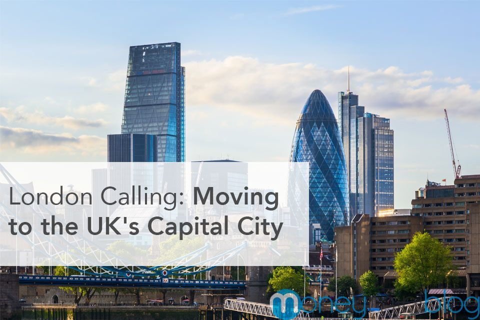 London Calling: Moving to the UK's Capital City