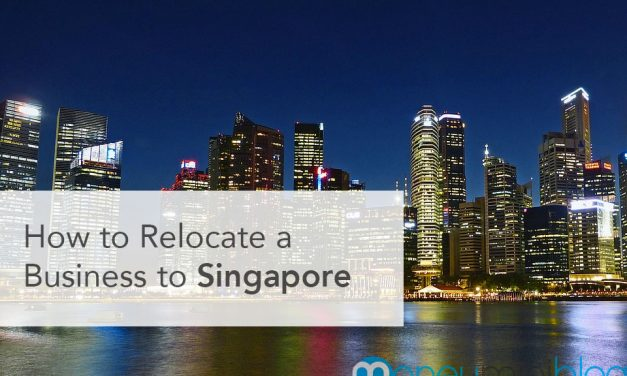 How to Relocate a Business to Singapore
