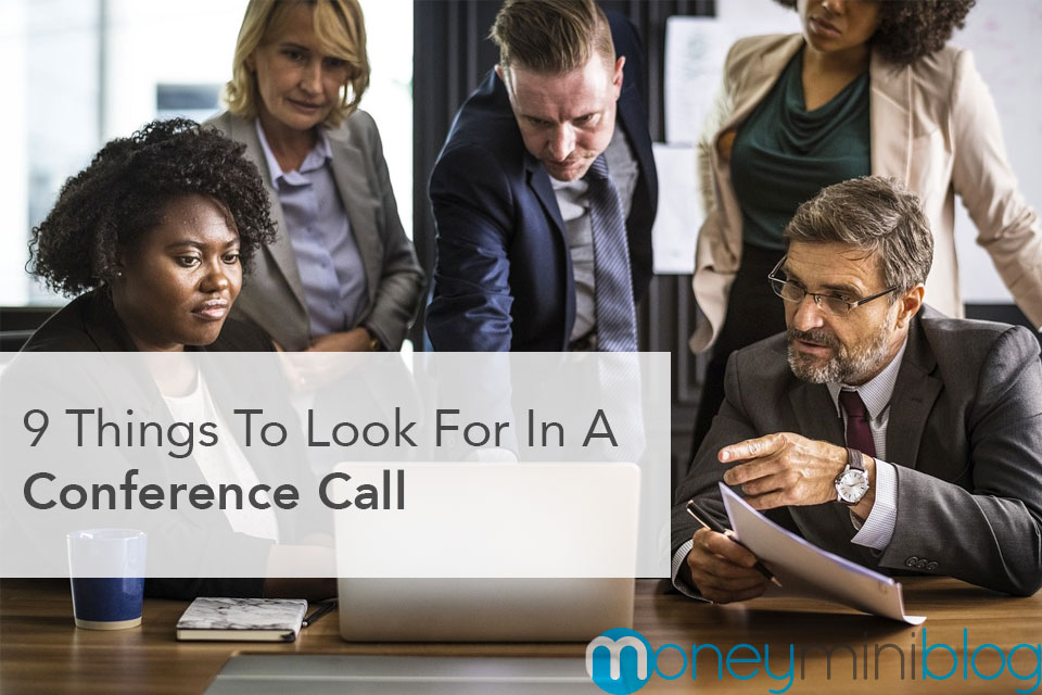 9 Things To Look For In A Conference Call