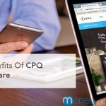 4 Benefits Of CPQ Software